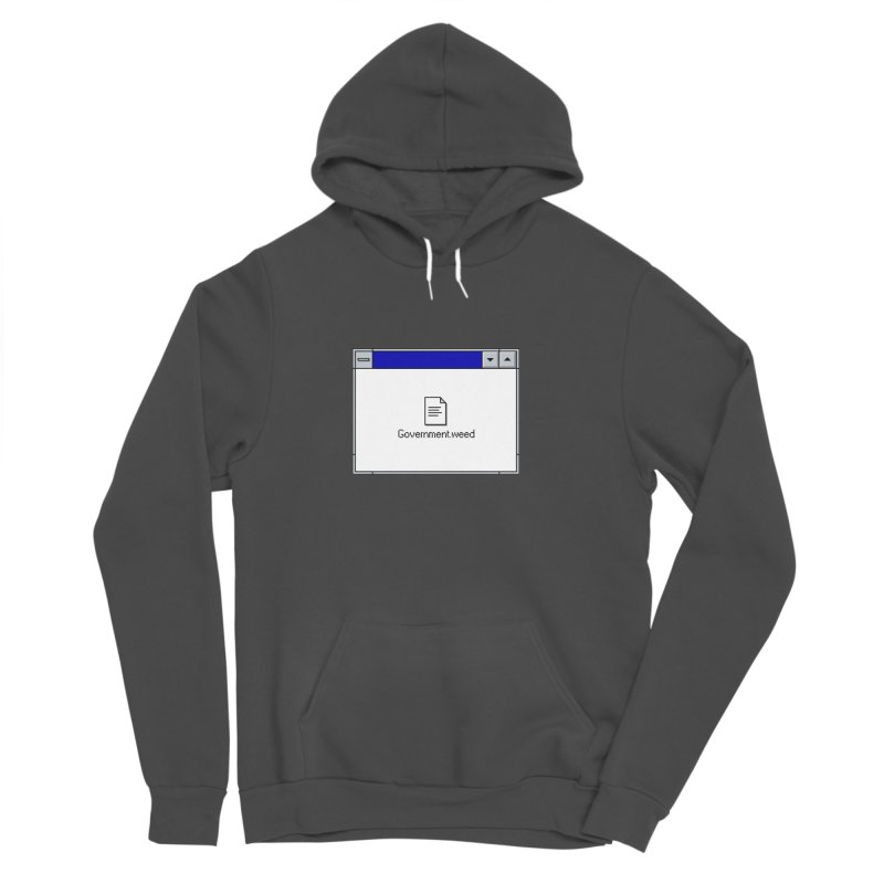 Government.weed Women's Sponge Fleece Pullover Hoody by clavcity's Shop