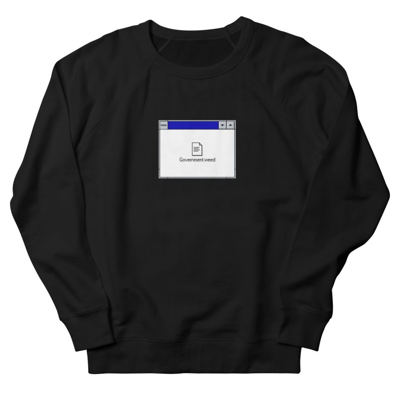 Government.weed Men's French Terry Sweatshirt by clavcity's Shop