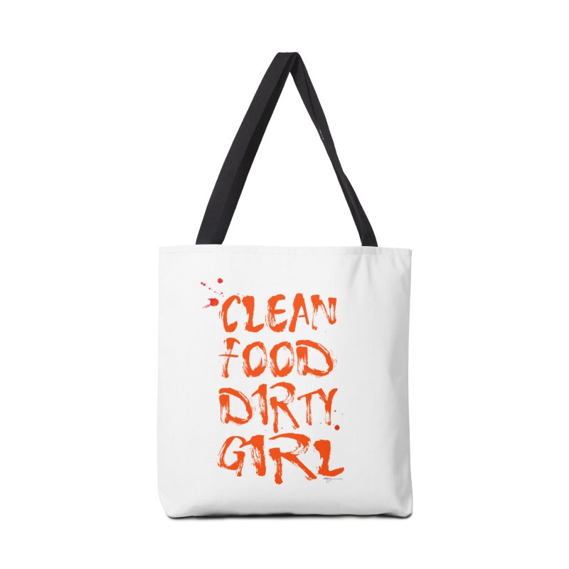 Clean Food Dirty Girl  Accessories Bag by Clean Food Dirty Girl's Merch