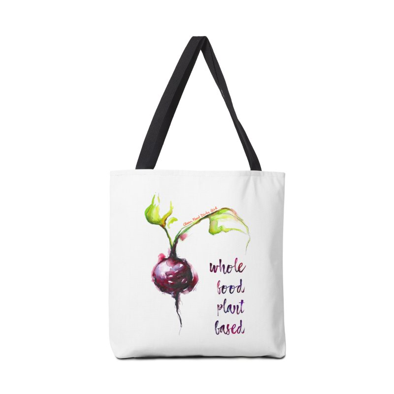 Beet - Whole Food Plant Based Accessories Bag by Clean Food Dirty Girl's Merch
