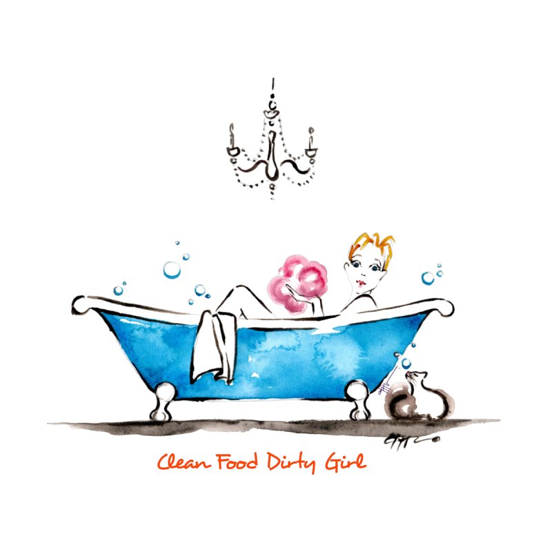 Dirty Girl In Bathtub by Clean Food Dirty Girl's Merch