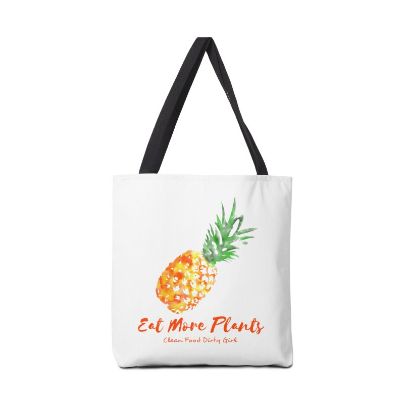 Eat More Plants Accessories Tote Bag Bag by Clean Food Dirty Girl's Official Merch
