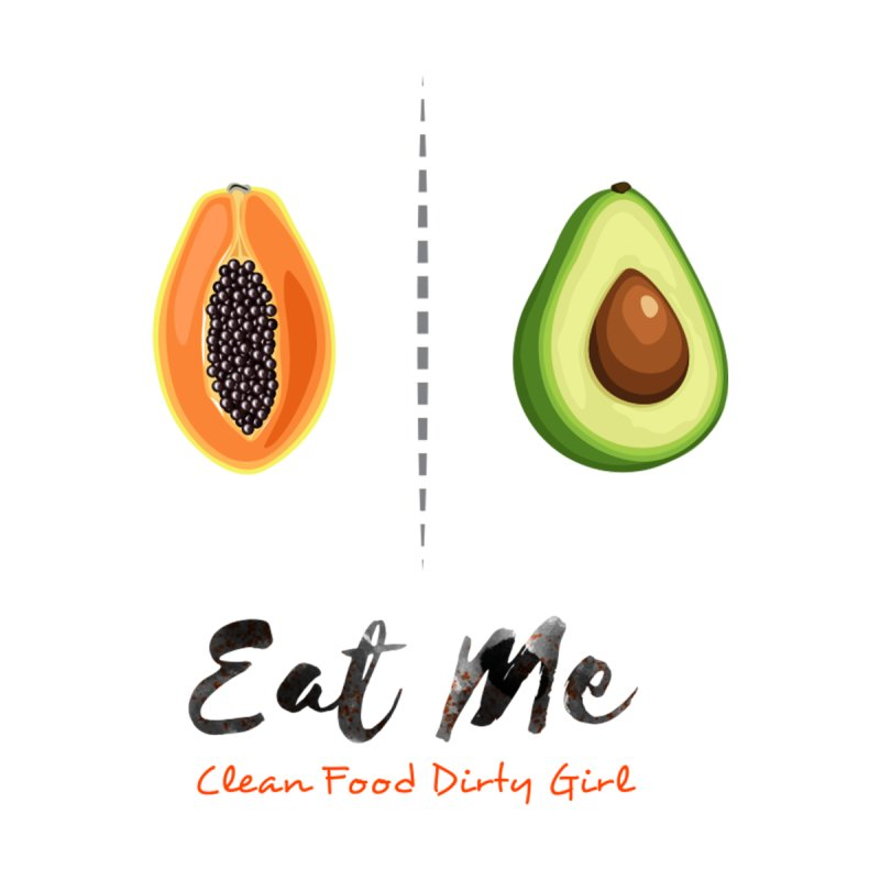 Papaya and Avocado In Bed by Clean Food Dirty Girl's Official Merch