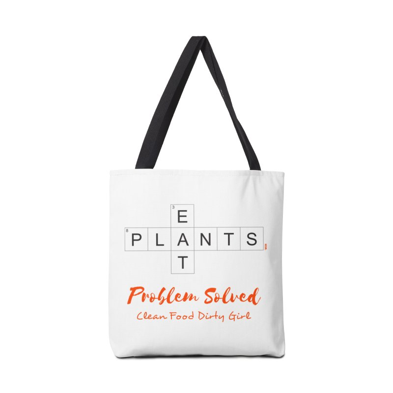 Eat Plants. Problem Solved. Accessories Tote Bag Bag by Clean Food Dirty Girl's Official Merch