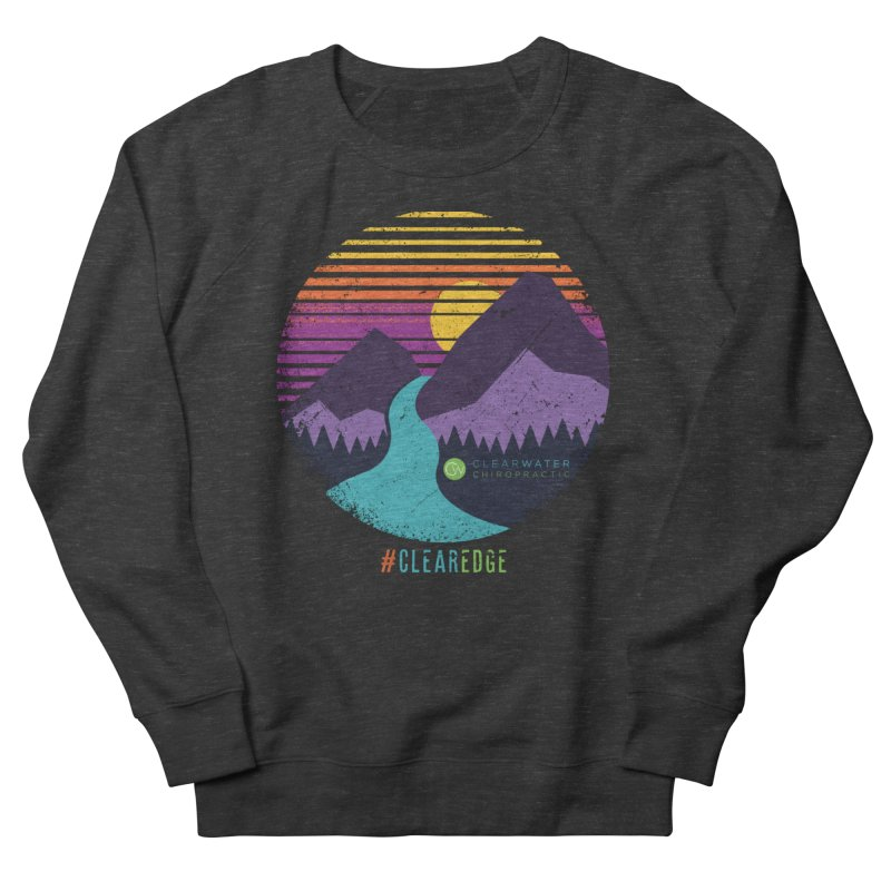 You Can Climb Mountains Women's Sweatshirt by Clearwater Chiropractic Gear