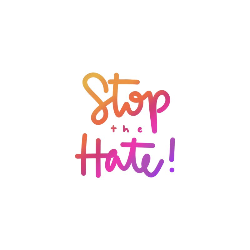 Stop The Hate Men's T-Shirt by Clementine