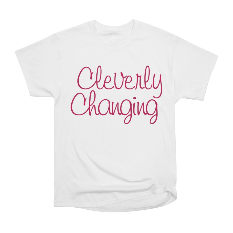 Clever Tee Women's T-Shirt by Cleverly Changing Shop