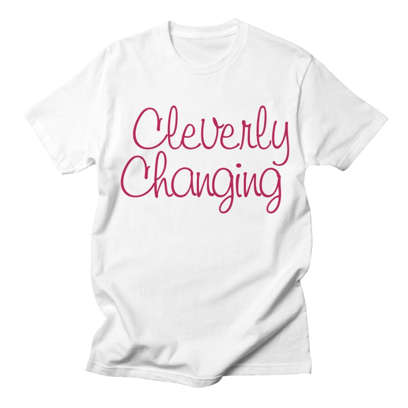 Clever Tee Women's Regular Unisex T-Shirt by cleverlychanging's Shop