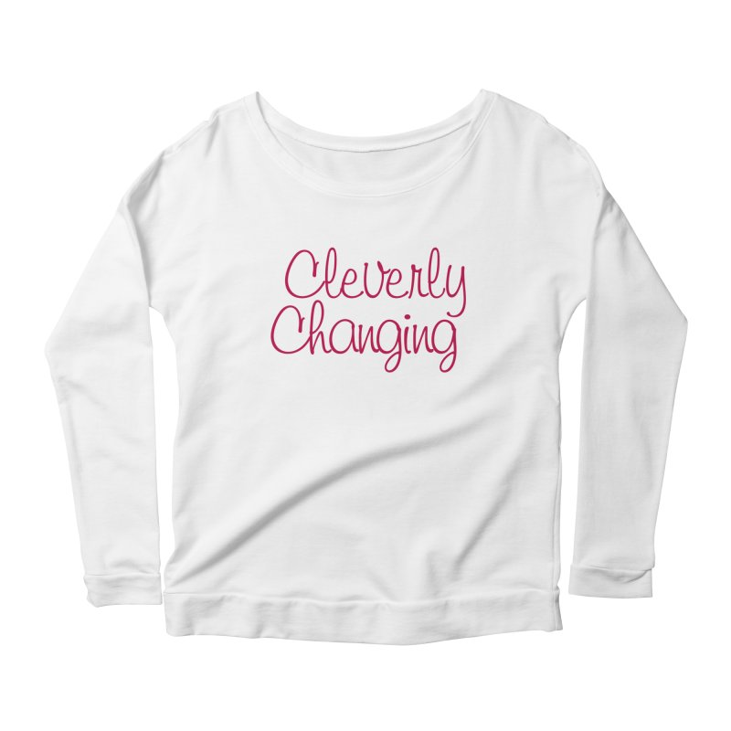 Clever Tee in Women's Scoop Neck Longsleeve T-Shirt White by Cleverly Changing Shop