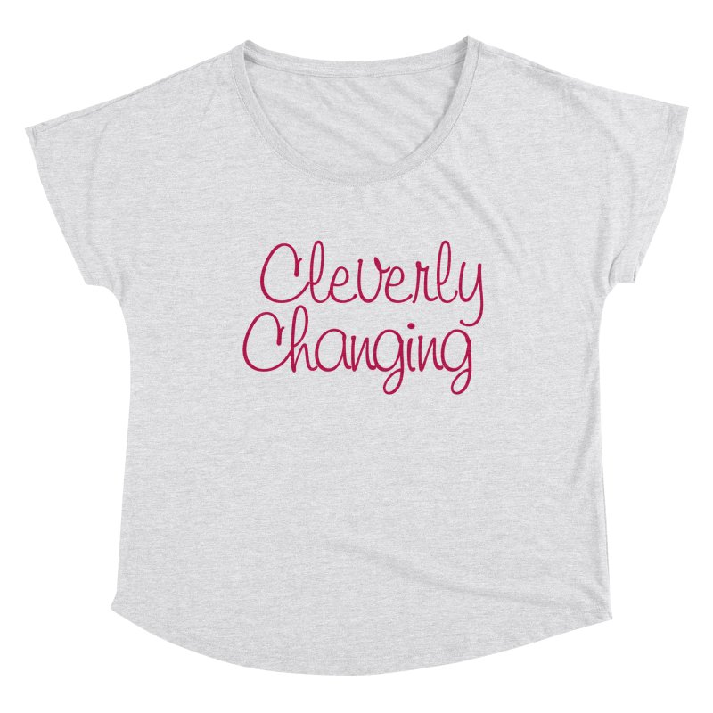 Clever Tee Women's Scoop Neck by Cleverly Changing Shop