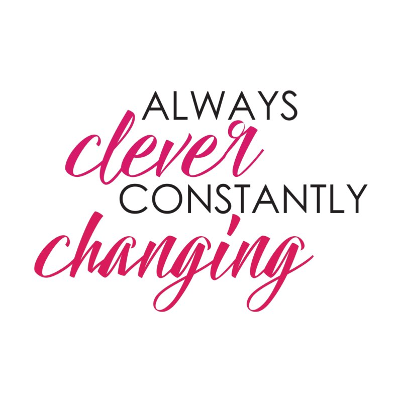 Always Clever Women's Scoop Neck by Cleverly Changing Shop
