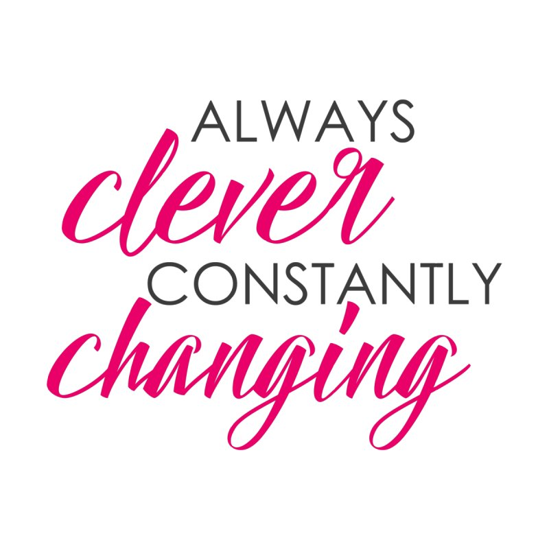 Always Clever Women's Fitted T-Shirt by cleverlychanging's Shop
