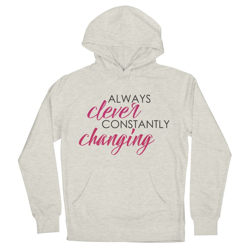 Always Clever in Women's French Terry Pullover Hoody Heather Oatmeal by Cleverly Changing Shop