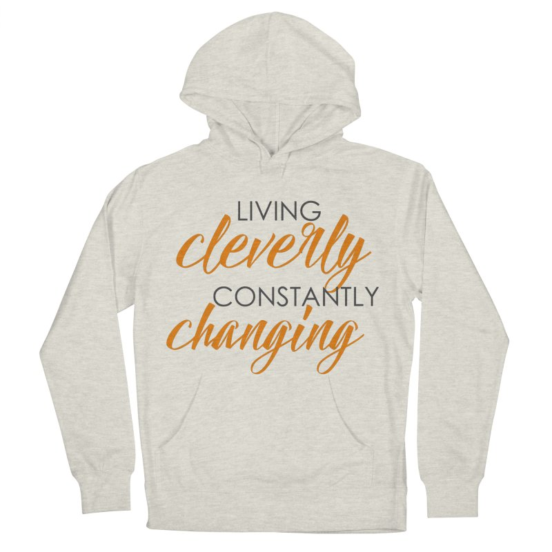 Living Women's French Terry Pullover Hoody by cleverlychanging's Shop