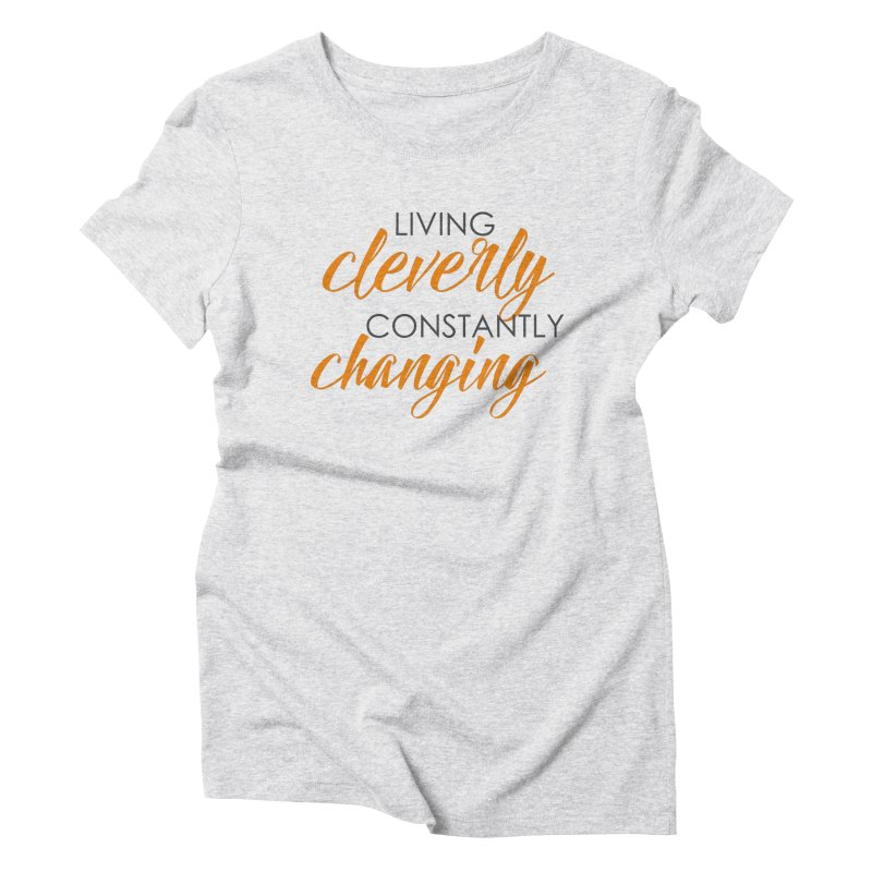 Living in Women's Triblend T-Shirt Heather White by Cleverly Changing Shop
