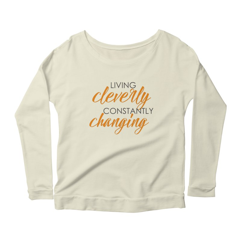 Living Women's Scoop Neck Longsleeve T-Shirt by cleverlychanging's Shop