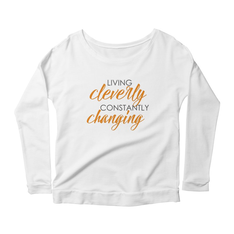 Living Women's Scoop Neck Longsleeve T-Shirt by Cleverly Changing Shop
