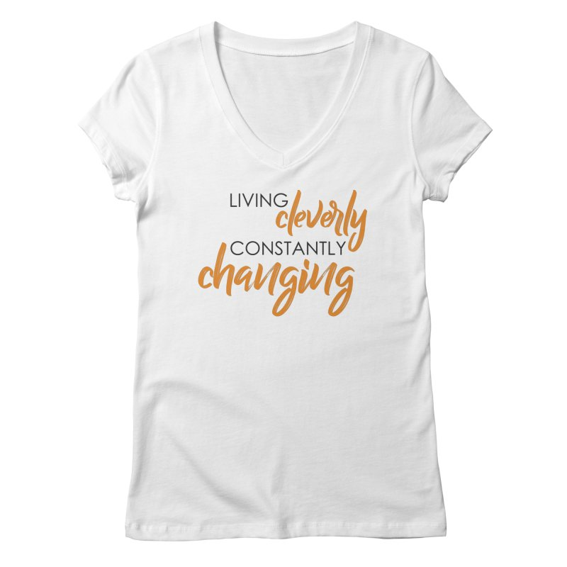 Living Women's V-Neck by Cleverly Changing Shop
