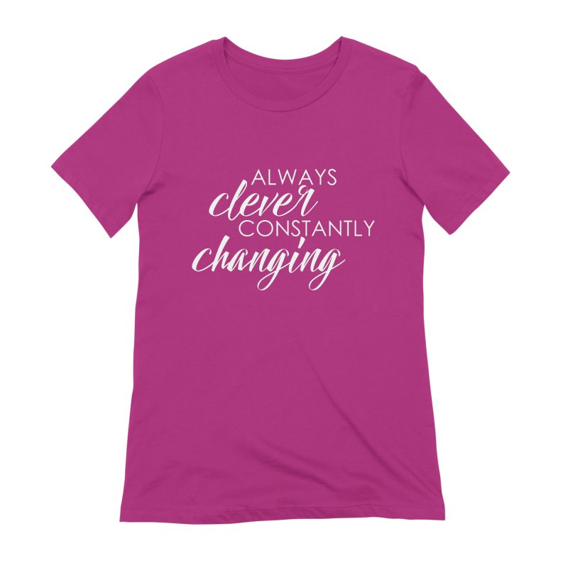 Always Clever (white) Women's T-Shirt by Cleverly Changing Shop
