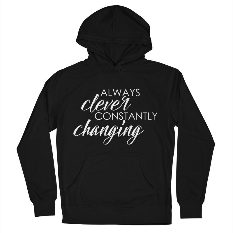 Always Clever (white) Women's French Terry Pullover Hoody by Cleverly Changing Shop
