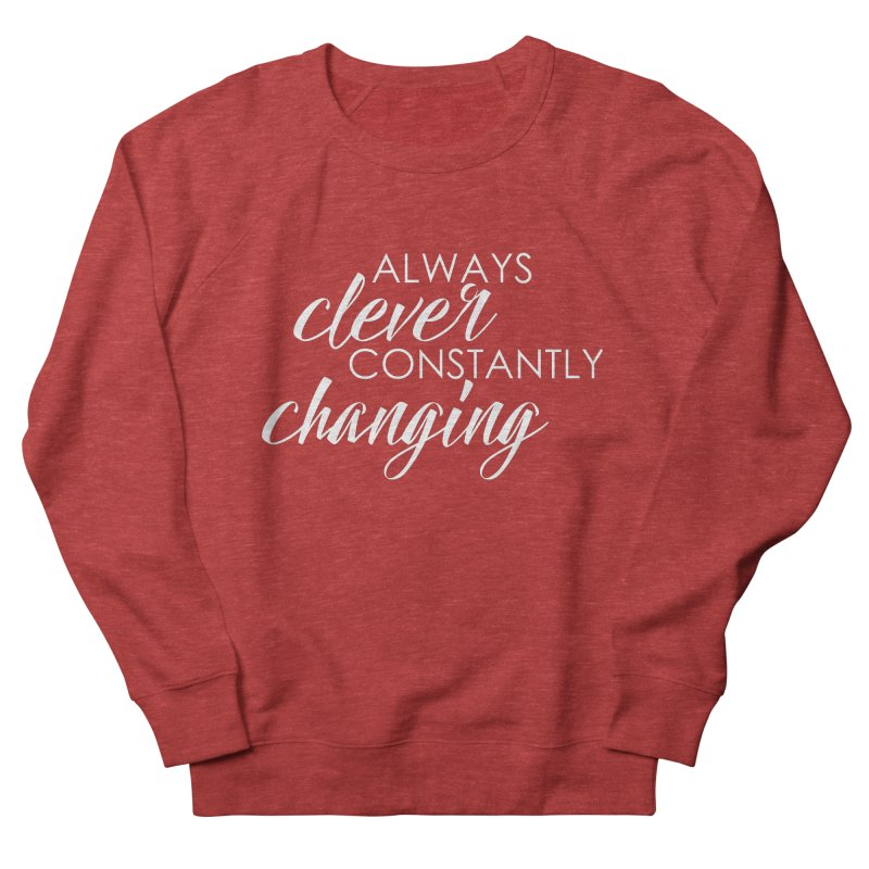 Always Clever (white) Women's Sweatshirt by Cleverly Changing Shop