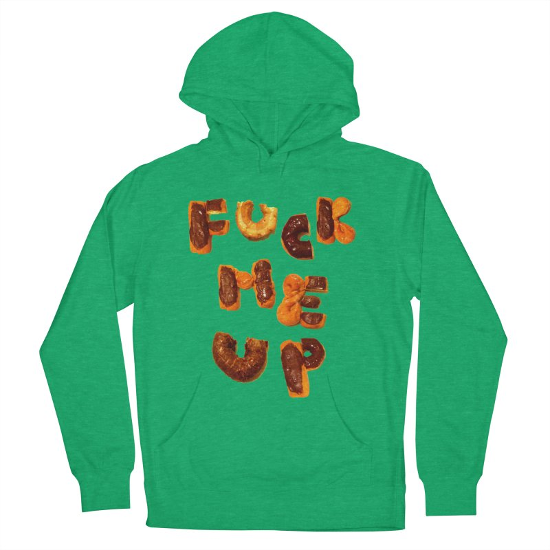 Fuck Me Up Men's Pullover Hoody by cloudnumber9's Artist Shop