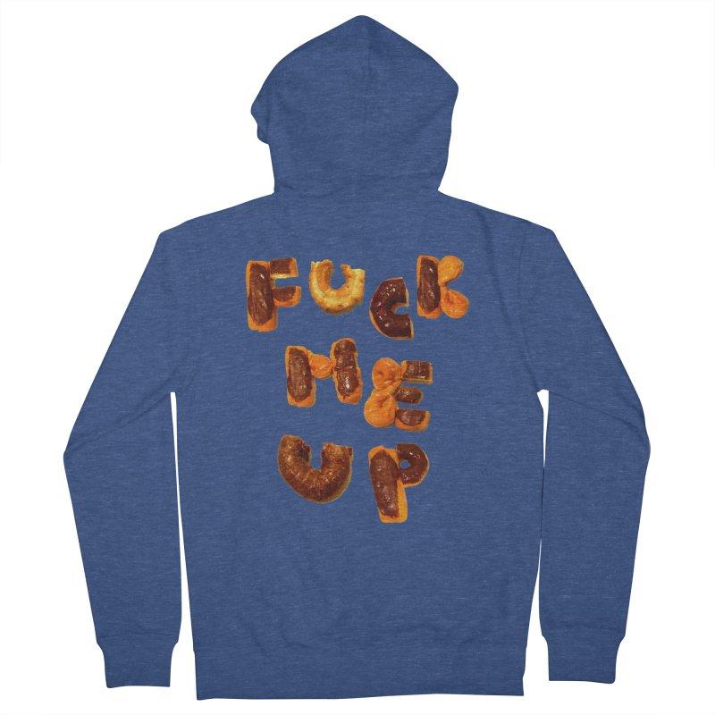 Fuck Me Up Women's Zip-Up Hoody by cloudnumber9's Artist Shop