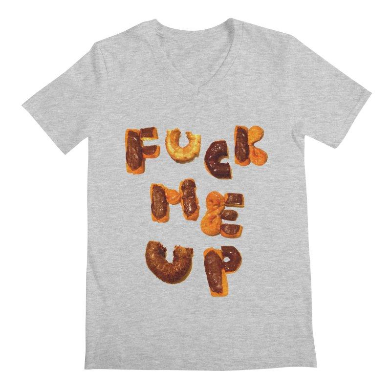 Fuck Me Up Men's V-Neck by cloudnumber9's Artist Shop