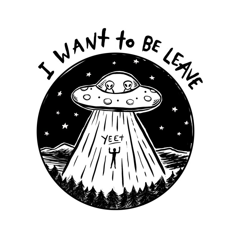 I Want to Be Leave Men's T-Shirt by Club Despair