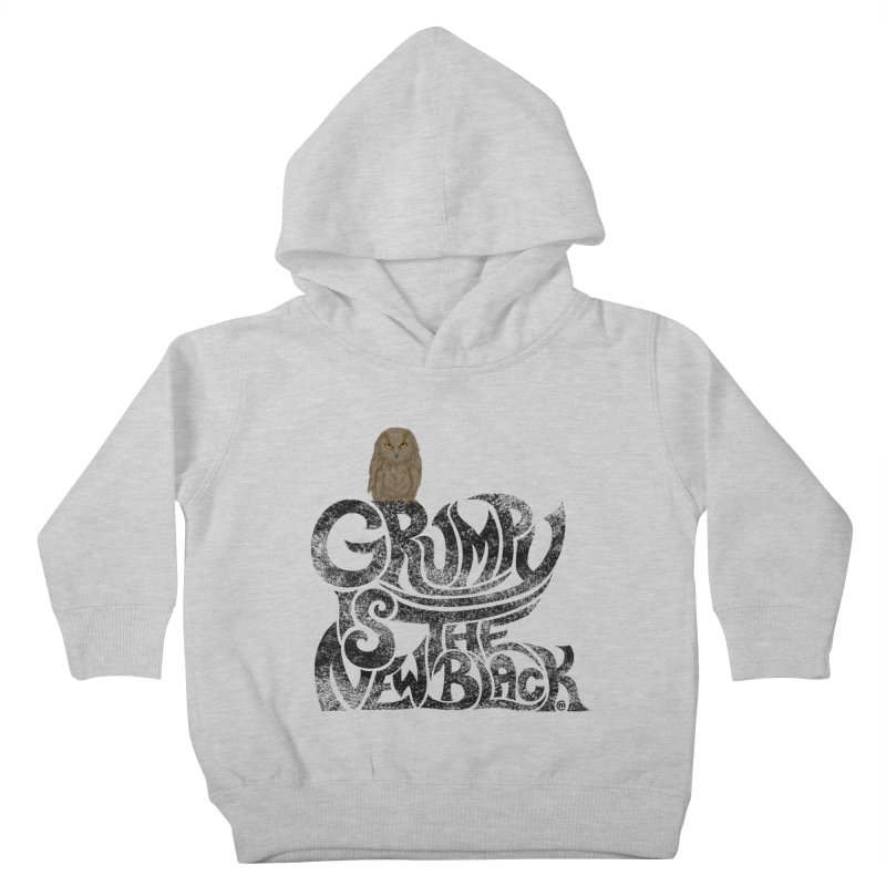 Grumpy is the new Black Kids Toddler Pullover Hoody by cmatthesart's Artist Shop