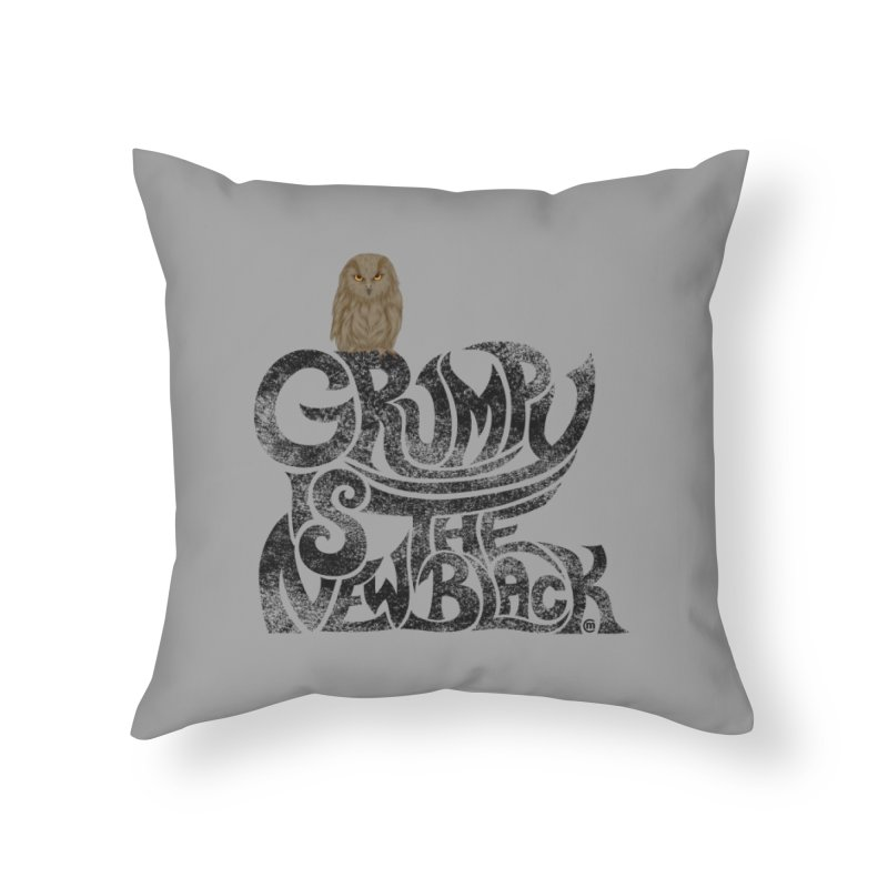 Grumpy is the new Black Home Throw Pillow by cmatthesart's Artist Shop