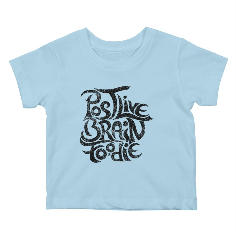 Post Live Brain Foodie Kids Baby T-Shirt by cmatthesart's Artist Shop
