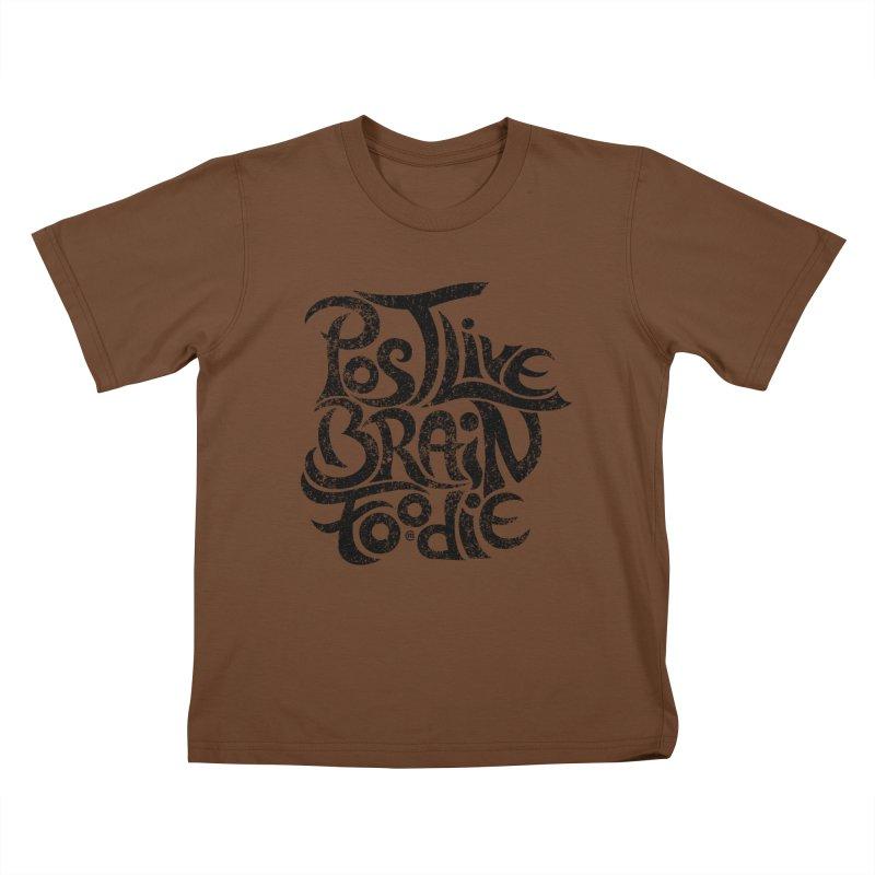Post Live Brain Foodie Kids T-Shirt by cmatthesart's Artist Shop
