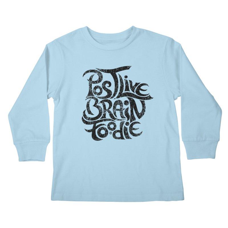 Post Live Brain Foodie Kids Longsleeve T-Shirt by cmatthesart's Artist Shop