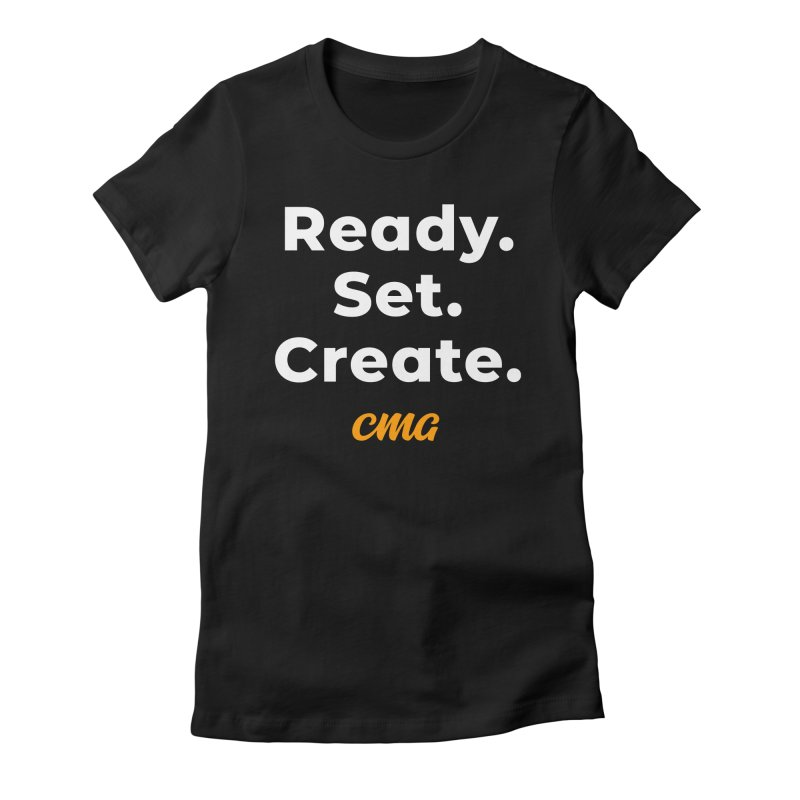 Ready Set Create - White Text Women's Fitted T-Shirt by Church Motion Graphics
