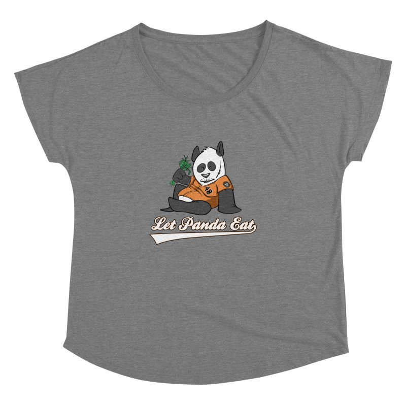 Let Panda Eat! Women's Dolman by Coconut Justice's Artist Shop
