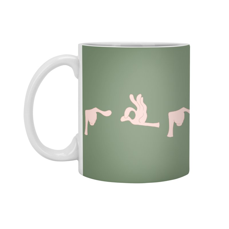 Funny Fingers - FU Accessories Mug by Coconut Justice's Artist Shop