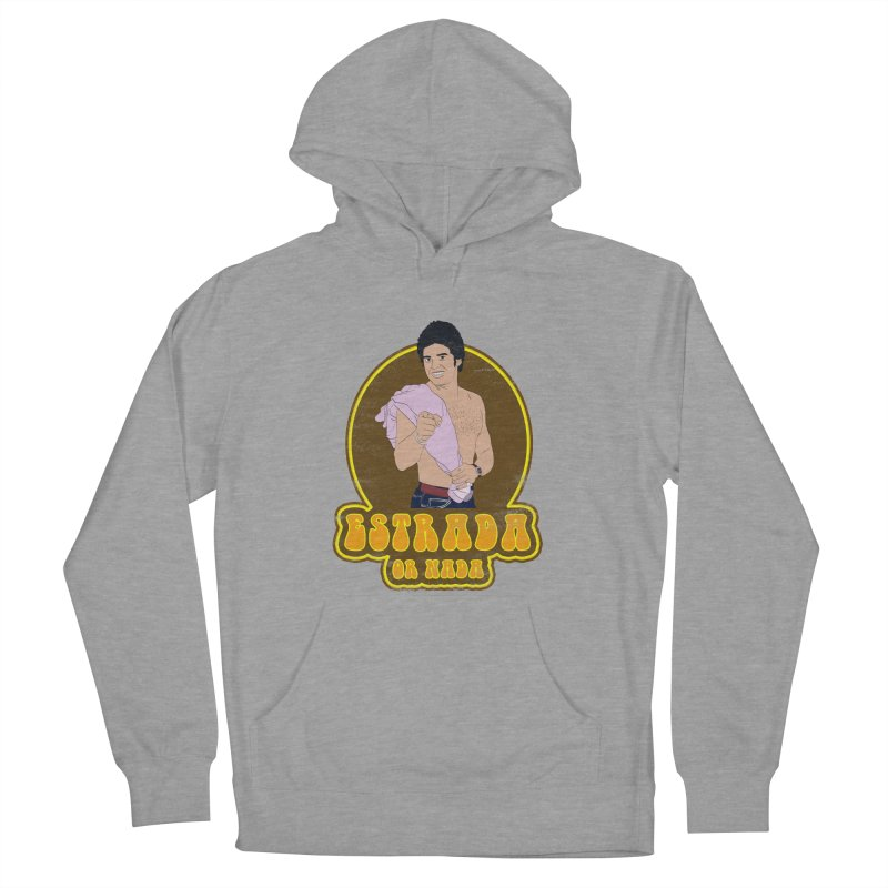 Estrada or Nada Women's Pullover Hoody by Coconut Justice's Artist Shop