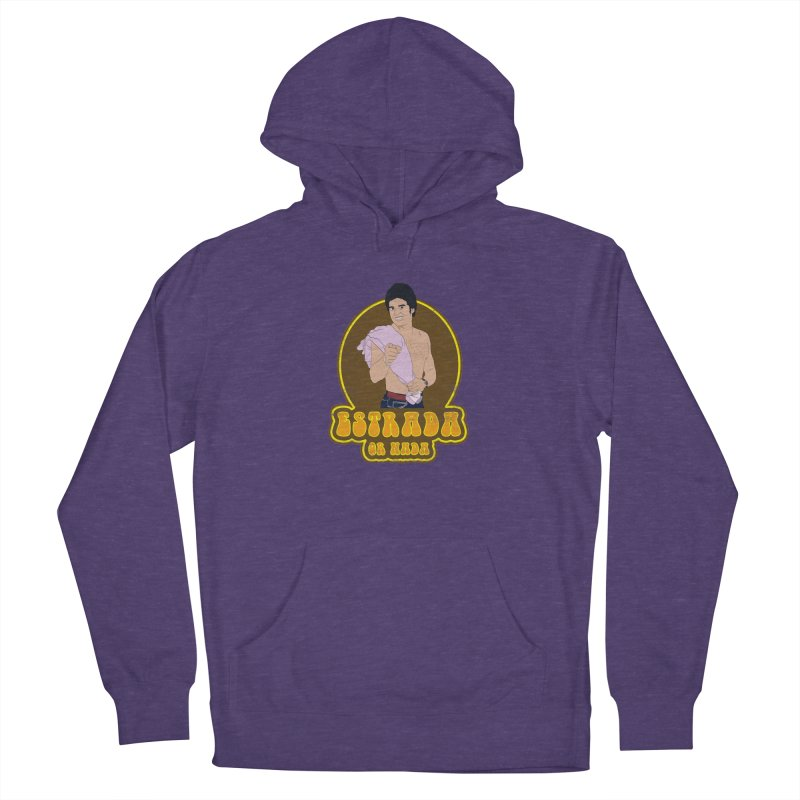 Estrada or Nada Women's French Terry Pullover Hoody by Coconut Justice's Artist Shop