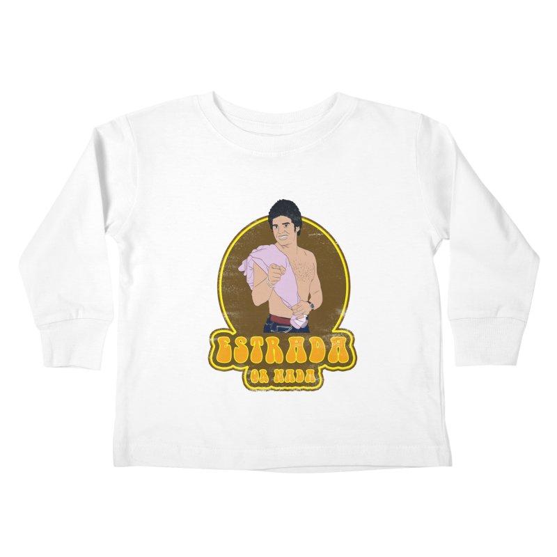 Estrada or Nada Kids Toddler Longsleeve T-Shirt by Coconut Justice's Artist Shop