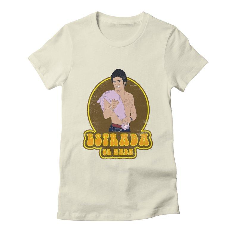 Estrada or Nada Women's T-Shirt by Coconut Justice's Artist Shop