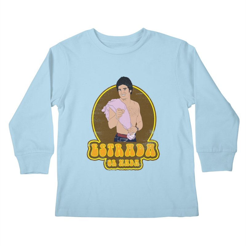 Estrada or Nada Kids Longsleeve T-Shirt by Coconut Justice's Artist Shop