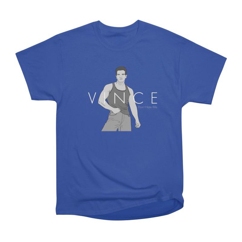 Vince - Don't Hate Me Women's Heavyweight Unisex T-Shirt by Coconut Justice's Artist Shop