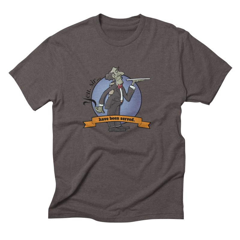 You, sir...have been served. Men's Triblend T-Shirt by Coconut Justice's Artist Shop
