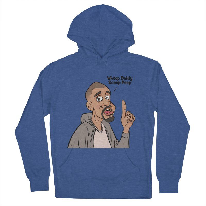 Whoop Diddy Scoop Poop Women's Pullover Hoody by Coconut Justice's Artist Shop