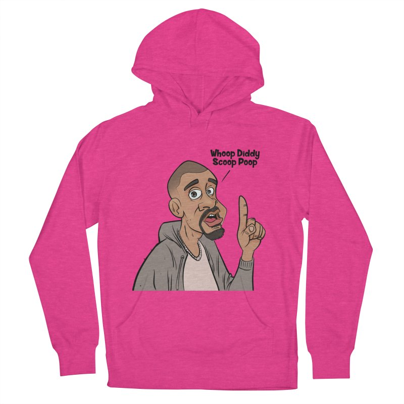 Whoop Diddy Scoop Poop Women's Pullover Hoody by Coconut Justice's Artist Shop