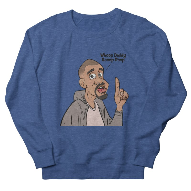 Whoop Diddy Scoop Poop Men's Sweatshirt by Coconut Justice's Artist Shop