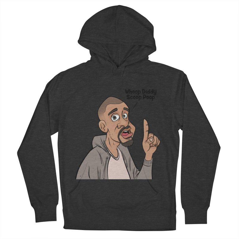 Whoop Diddy Scoop Poop Women's French Terry Pullover Hoody by Coconut Justice's Artist Shop