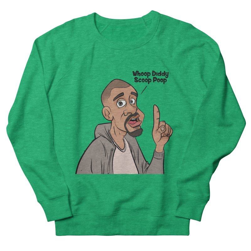 Whoop Diddy Scoop Poop Women's Sweatshirt by Coconut Justice's Artist Shop