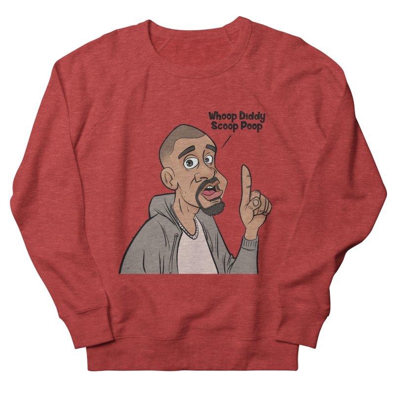 Whoop Diddy Scoop Poop Women's French Terry Sweatshirt by Coconut Justice's Artist Shop
